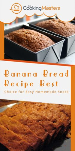 Banana bread recipe best