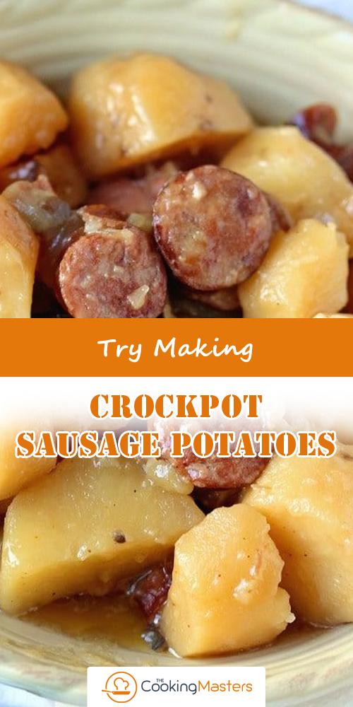 Crockpot Sausage Potatoes